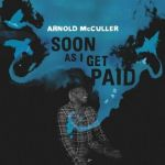 ArnoldMcCullerSoonAsIGetPAidCDCover