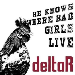 deltarheknowswherethebadgirlslivecd.jpg