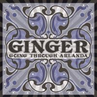 GingerGoingThroughArlandaCD.jpg