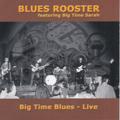 bluesroosterbigtimebluescover.jpg