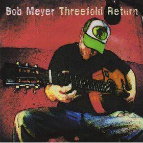 bobmeyerthreefoldreturncdcover.jpg
