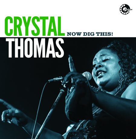 Chrystal Thomas Now Dig This