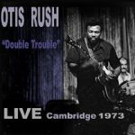 OtisRushLiveCambridge1973CDCover